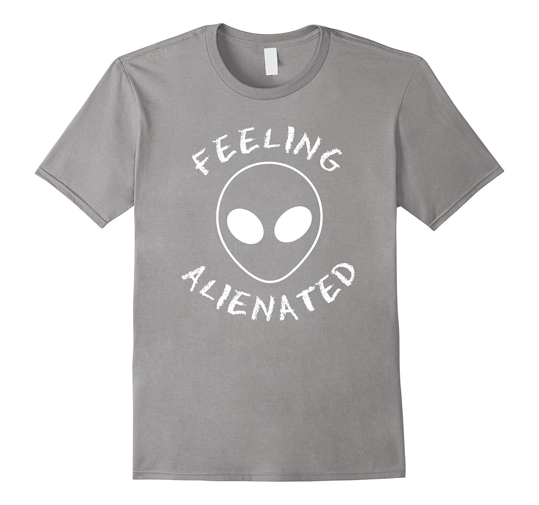 Alien T-Shirt, Feeling Alienated Shirt, UFO Tee more colors-FL