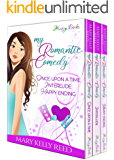 My Romantic Comedy: Once Upon a Time - Interlude - Happy Ending (An irresistible romantic comedy trilogy)