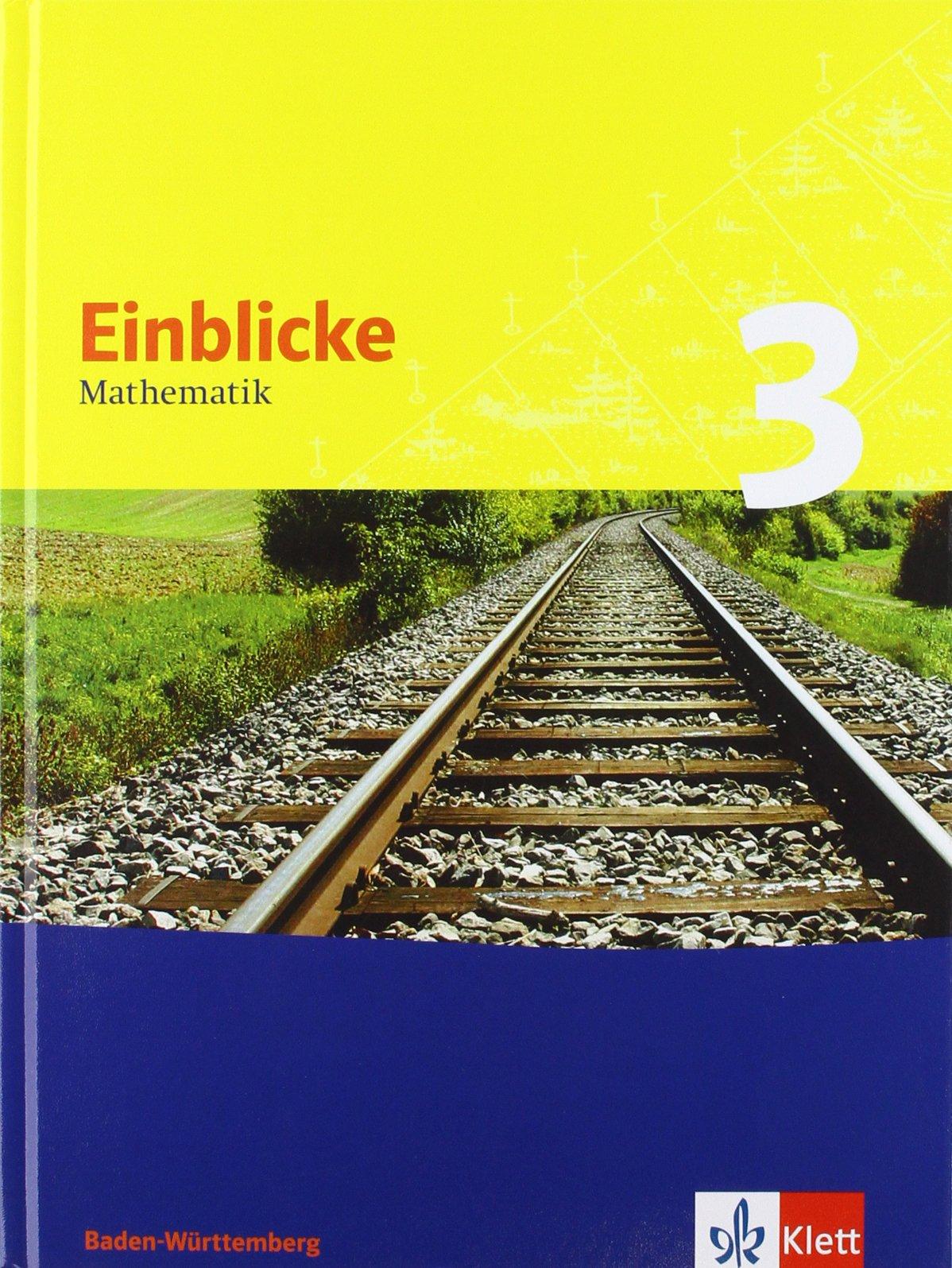 Einblicke Mathematik - Ausgabe für Baden-Württemberg. Neubearbeitung / Schülerbuch 7. Schuljahr