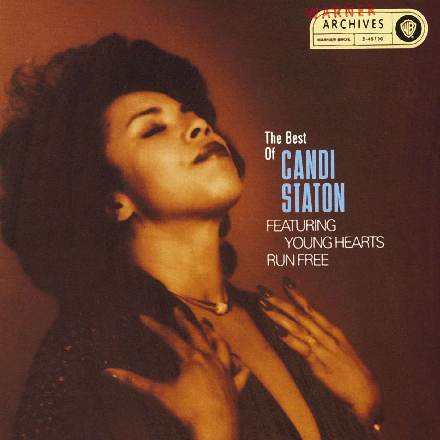 The Best of Candi Staton Featuring Young Hearts Run Free
