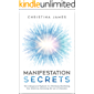 Manifestation Secrets: The Underground Playbook For Effortlessly Manifesting Your Desires by Harnessing the Law of…