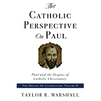 Catholic Perspective on Paul