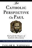 Catholic Perspective on Paul