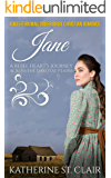 Jane A Rebel Heart's Journey Across the Dakotas' Plains: A Western Mail Order Bride Christian Romance (Clean and Wholesome Historical Western Romance Book 2)