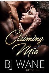 Claiming Mia Kindle Edition
