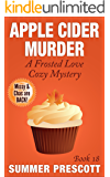 Apple Cider Murder: A Frosted Love Cozy - Book 18 (A Frosted Love Cozy Mysteries)