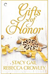 Gifts of Honor: An Anthology (Bitterthorn, Texas)