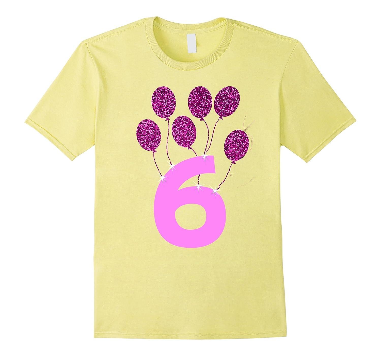 6th Birthday Shirt Gift Girls Age 6 Years Old