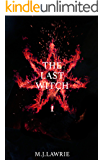 The Last Witch (Volume 1)