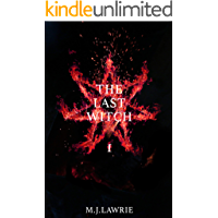 The Last Witch: Volume One