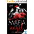 The Mafia And His Angel: Part 2 (Tainted Hearts)