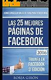 Las 25 mejores páginas de Facebook: Cómo conseguir miles de fans para vender más