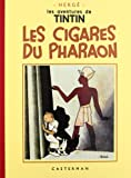 Les Aventures de Tintin : Les Cigares du Pharaon : Edition fac-similé en noir et blanc