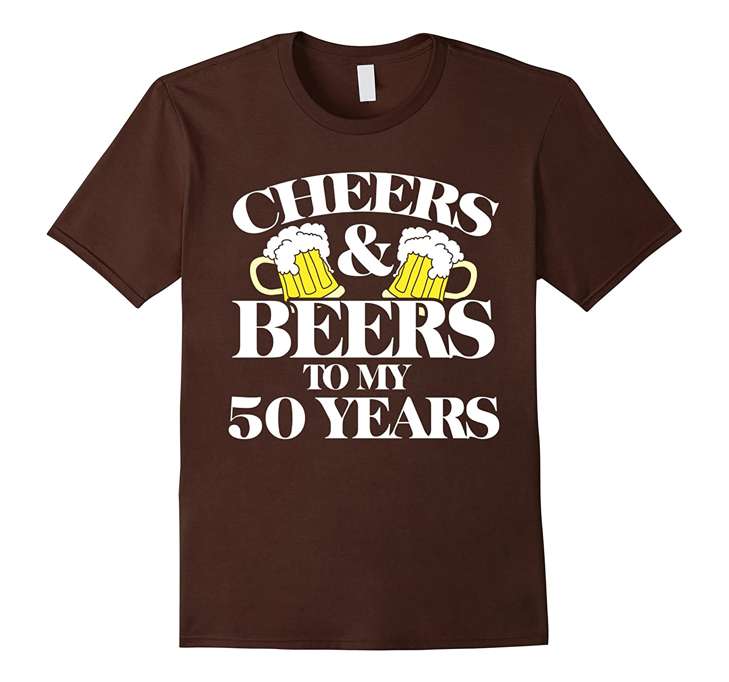 Cheers And Beers To My 50 Years Shirt 50th Birthday Party CL