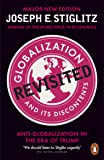 Globalization And Its Discontents: Revisited