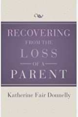 Recovering from the Loss of a Parent Paperback