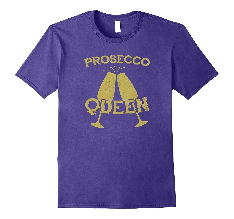 Prosecco Queen Wine Classy T-Shirt-FL