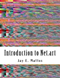 Introduction to Net.art: Glitch, Cyberperformance and Noteworthy Works