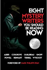 Eight Mystery Writers You Should be Reading Now Kindle Edition