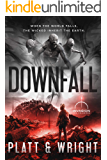 Downfall (An Invasion Universe Novel) (Stonefall Book 3)