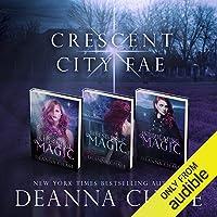 Crescent City Fae: Complete Boxed Set (Books 1-3)