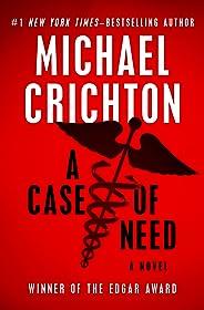 A Case of Need: A Novel
