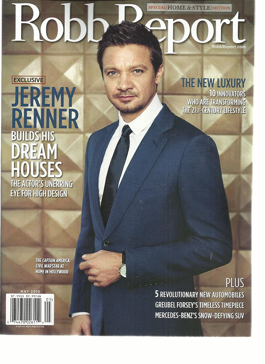 ROBB REPORT, MAY, 2016 VOL. 40 NO.5 (JEREMY RENNER BUILDS HIS DREAM HOUSES s3457