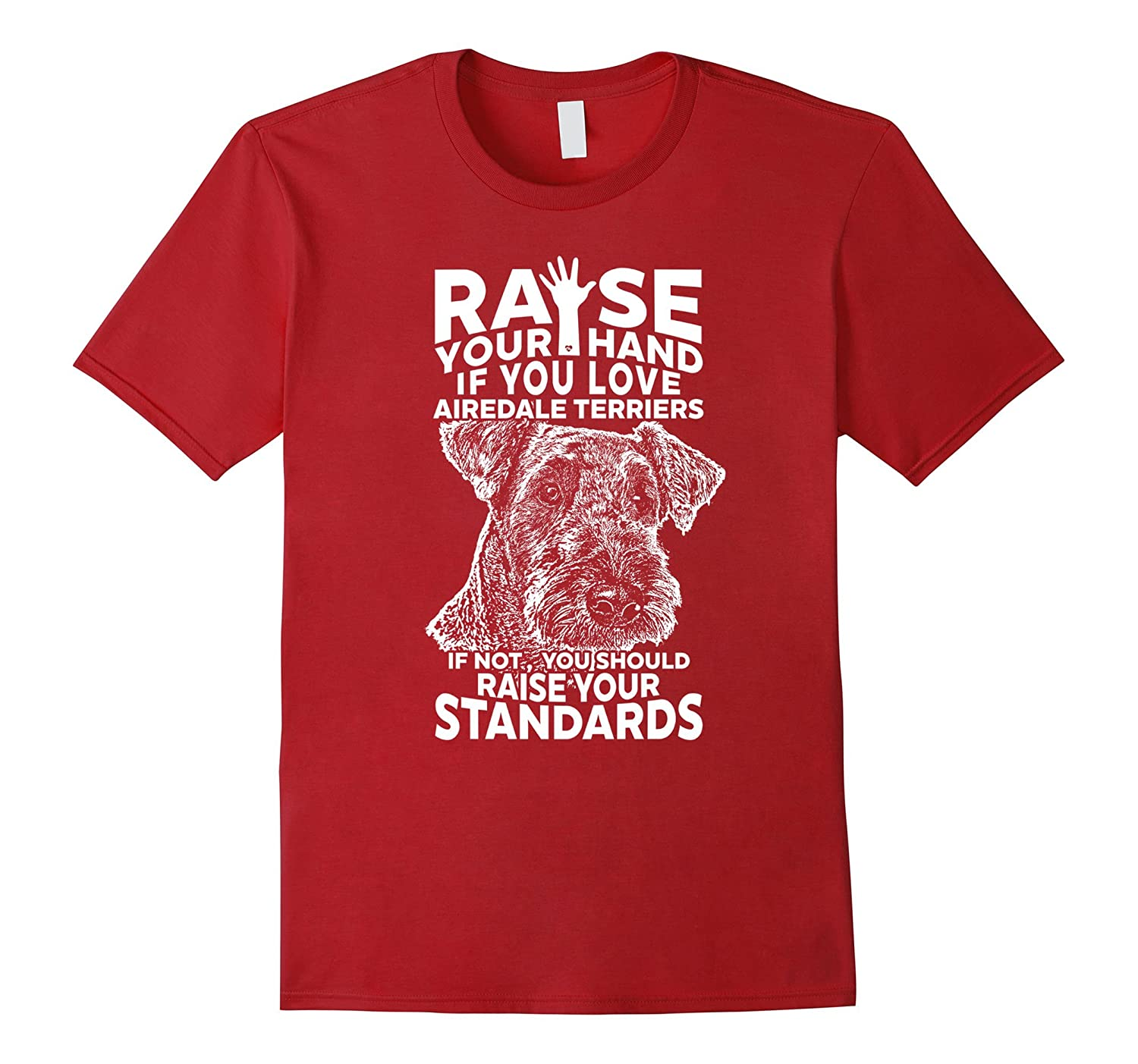 Funny Raise Your Hand For Airedale Terrier Shirt