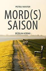 Mordssaison: Büsum-Krimi (Meinders, Vesper und Claasen ermitteln an der Nordsee 1)