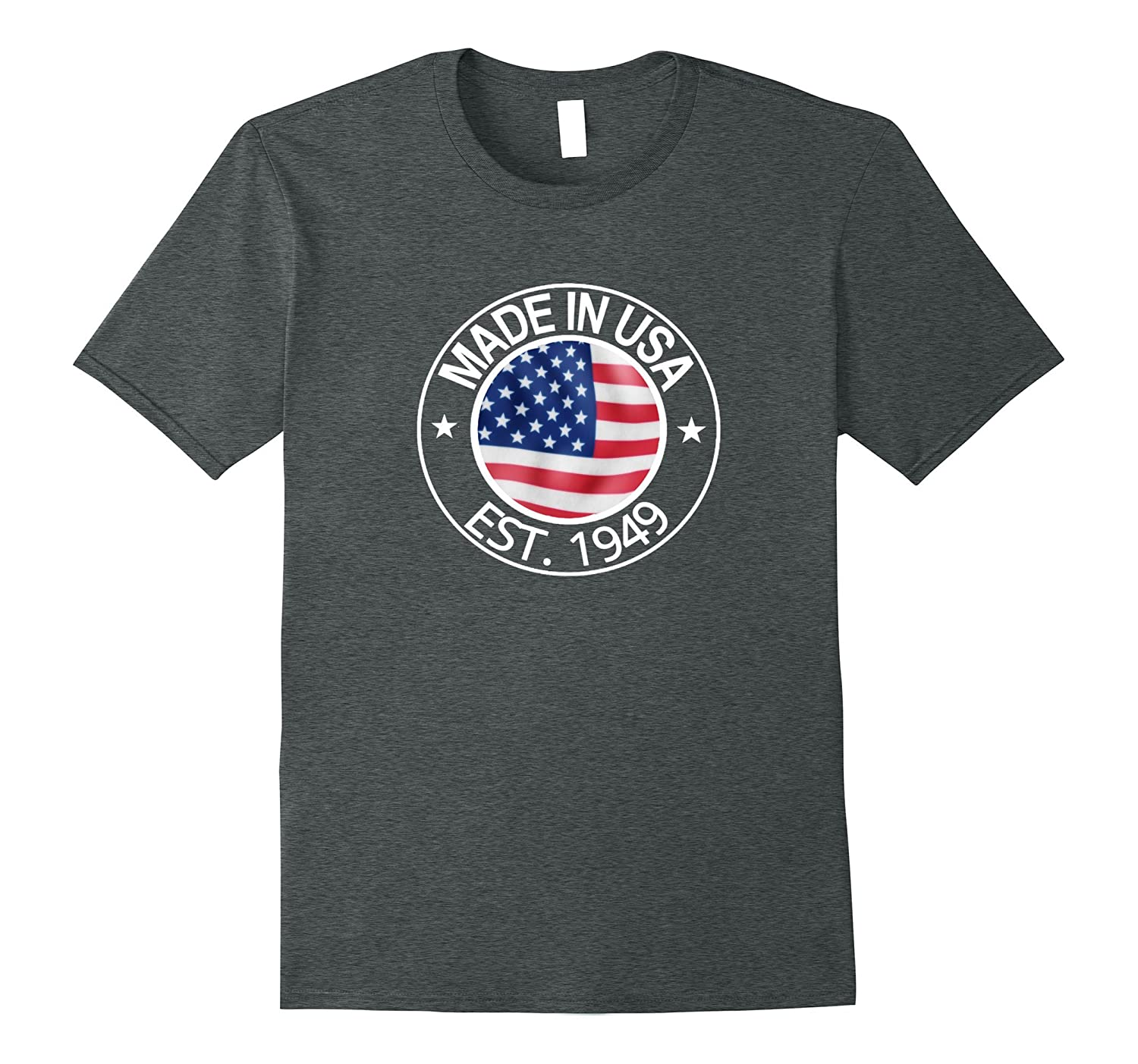 Made in the USA Est. 1949 Happy 68th Birthday T Shirt-TH