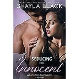 Seducing The Innocent (A Forbidden Best Friend's Little Sister/Pregnancy Romance) (Forbidden Confessions Book 1)