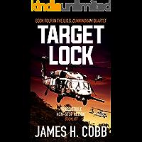 Target Lock (The USS Cunningham Quartet Book 4)