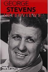 George Stevens: Interviews (Conversations With Filmmakers Series) Paperback