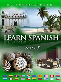 Learn Spanish Level 3