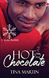Hot Chocolate: A Winter Novelette