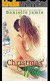 Christmas Wish: A Holiday Novella