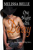 One Night With Darcy: A Prequel Novella (Austen Series (0.5))