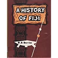 A History of Fiji: Volume One