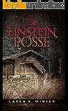 The Einstein Posse (The Marc Thomas Journals Book 1)