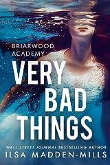Very Bad Things (Briarwood Academy Book 1) (English Edition) eBook Kindle