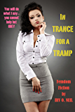 IN TRANCE FOR A TRAMP (The Irv O. Neil Erotic Library Book 15)