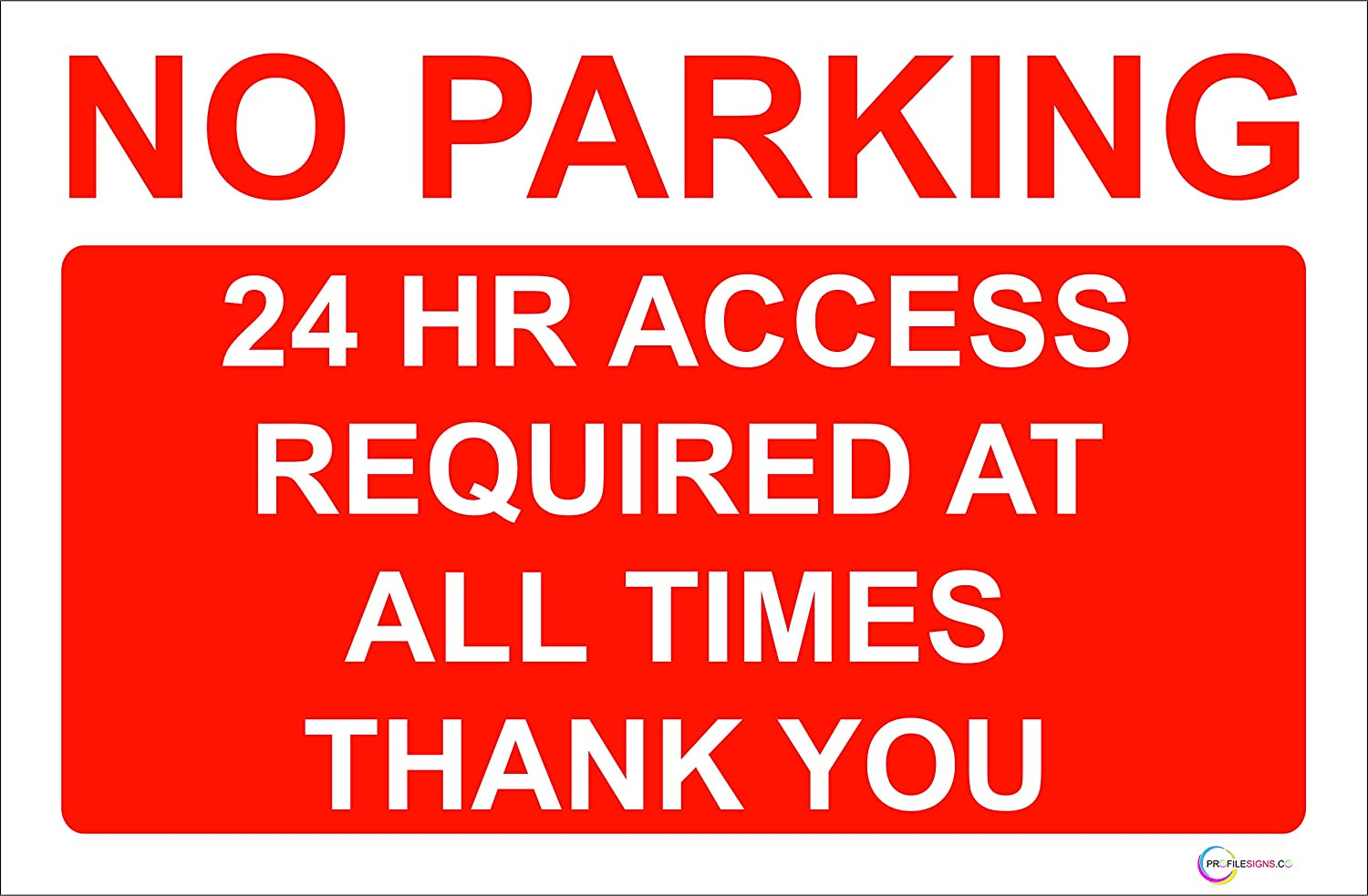 Rigid Pvc No Parking 24 Hour Access Required