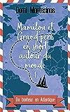 Mamilou et Grand'père en short autour du monde 1: Du bonheur en Atlantique (Mamilou et Grand-père en short autour du monde)