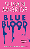 Blue Blood: A Debutante Dropout Mystery