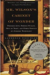 Mr. Wilson's Cabinet of Wonder: Pronged Ants, Horned Humans, Mice on Toast, and Other Marvels of Jurassic Technology Paperback