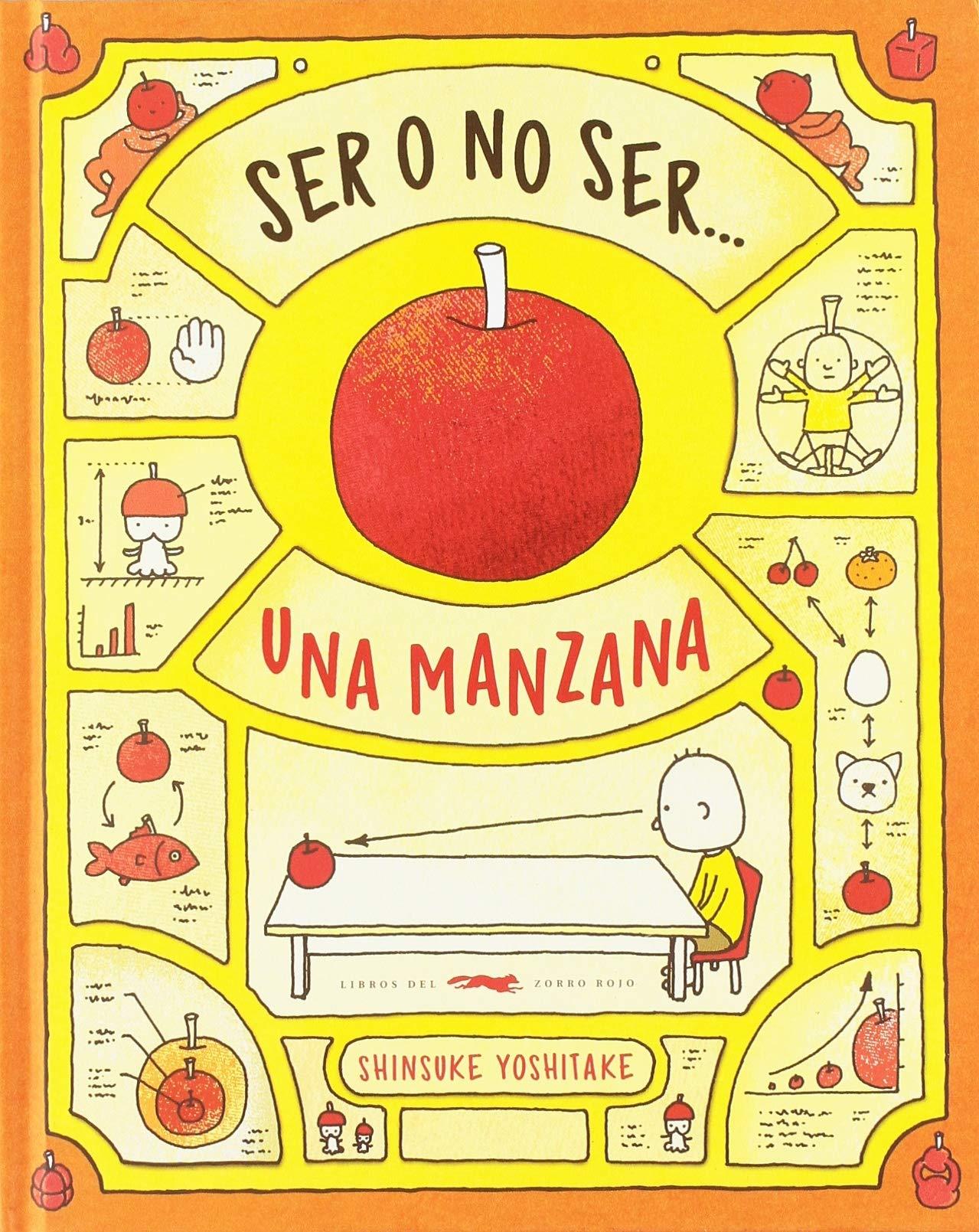 Ser o no ser... Una manzana: Amazon.es: Shinsuke Yoshitake, Estrella Borrego: Libros