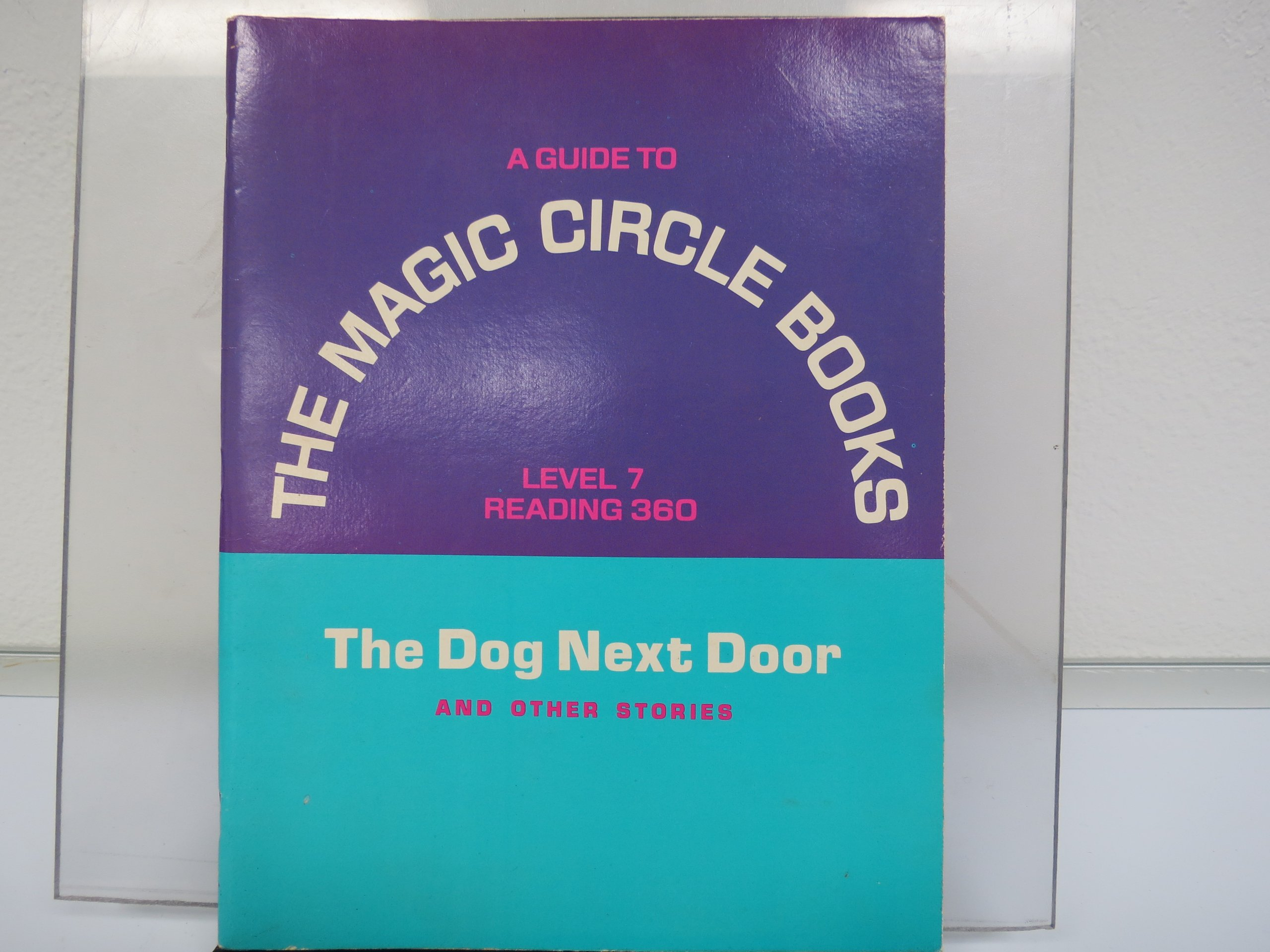 A Guide To The Magic Circle Books For Level 7 The Dog Next Door