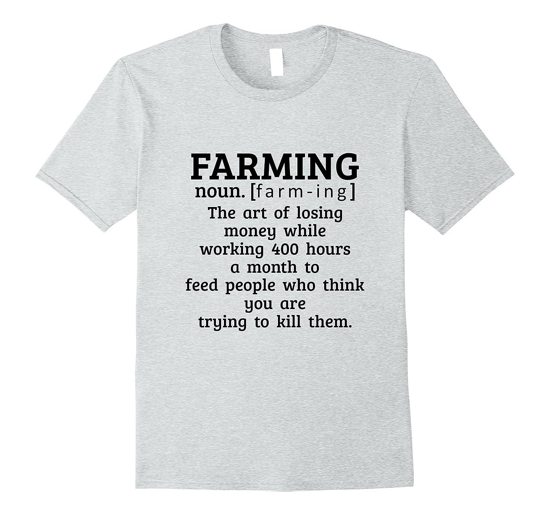 7906ec51a Funny Farming T-Shirt Gift Farmer The Art Of Losing Money-TJ – theteejob