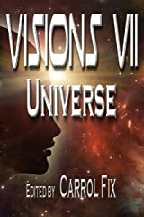 Visions VII: Universe Kindle Edition
