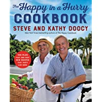 The Happy in a Hurry Cookbook: 100-Plus Fast and Easy New Recipes That Taste Like Home (The Happy Cookbook Series)